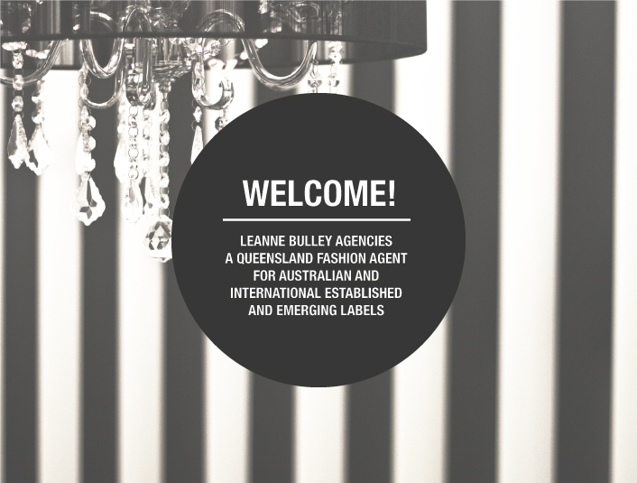 welcome leanne bulley fashion agencies is a queensland fashion agency that supports and promotes established and up and coming australian labels